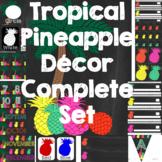 Tropical Pineapple Classroom Decor A Complete Set
