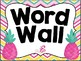 Editable Tropical (Pineapples and Flamingos) Word Wall Set