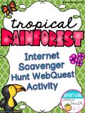Tropical Rainforest Biome Internet Scavenger Hunt WebQuest Activity