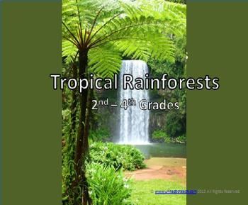 Tropical Rainforests (2nd to 4th)
