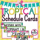 Tropical Schedule Cards