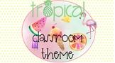 Tropical Summer Classroom Decor Pack