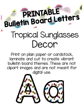 tropical sunglasses bulletin board letters printable
