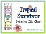 "Tropical ""Survivor"" Themed Behavior Clip Chart"