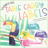 Tropical Table Caddy Labels
