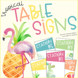 Tropical Table Signs - EDITABLE!