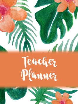 Tropical Teacher Binder 2018-2019