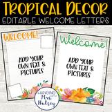 Tropical Teacher Welcome Letters (Editable)