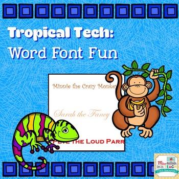 Tropical Tech: Word Font Fun