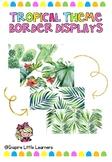 Tropical Bulletin Borders