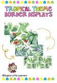 Tropical Bulletin Borders