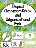 Tropical Theme Classroom Decor and Organization Pack - editable