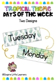 Tropical Days of the Week
