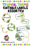 Tropical Editable Classroom Labels