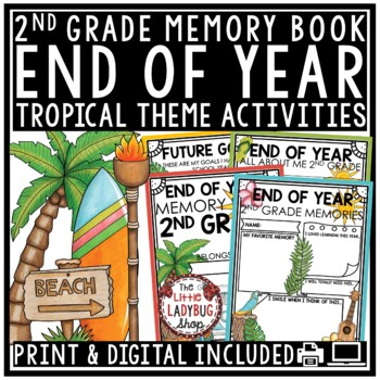 Tropical Theme End of The Year Activities 2nd Grade-End of The Year Memory Book