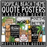 Tropical Classroom Decor: Inspirational Quotes Printables,