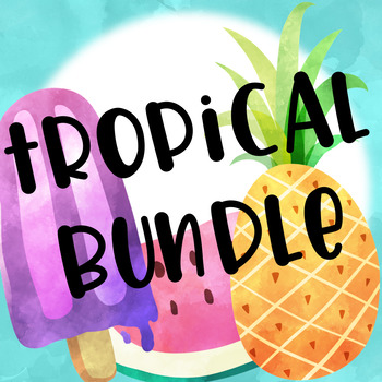 Tropical Themed Classroom Bundle