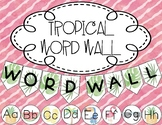 Tropical Themed Word Wall