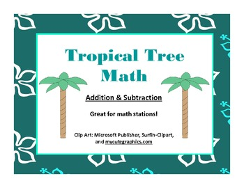 Tropical Tree Math - Addition & Subtraction