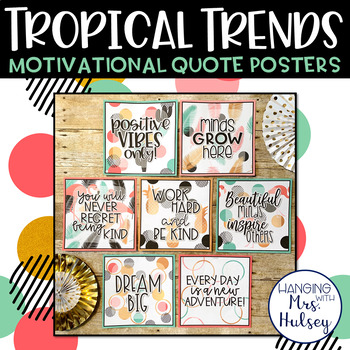 Tropical Trends Motivational Posters
