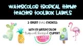 Tropical Watercolor Themed Teacher Toolbox - EDITABLE
