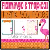 Tropical and Flamingo Thank You Notes {Editable}