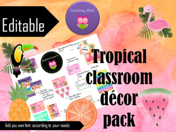 Tropical theme Classroom theme pack!
