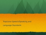 Tropicana Speech ppt for teachers
