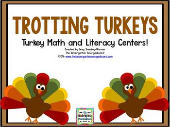 Turkeys!  Trotting Turkeys! Math And Literacy Center Creation!