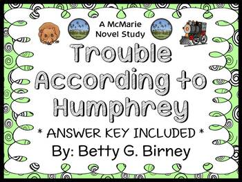 Trouble According to Humphrey (Betty G. Birney) Novel Study / Comprehension