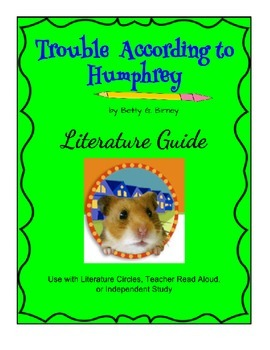 Trouble According to Humphrey - Literature Guide