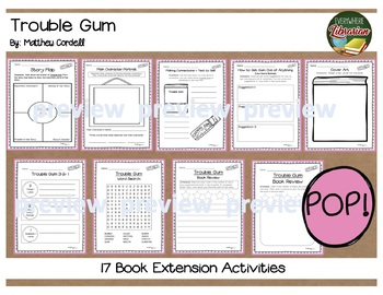 Trouble Gum by Matthew Cordell 17 Book Extension Activities NO PREP