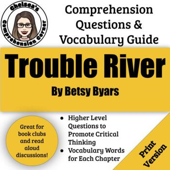 Trouble River Comprehension Questions and Vocabulary Guide