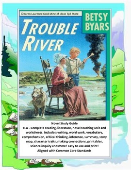 Trouble River by Betsy Byars ELA Reading Novel Study Guide Complete!