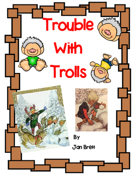 Trouble With Trolls by Jan Brett-A Complete book Response Journal