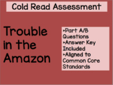 Trouble in the Amazon Cold Read