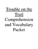 Trouble on the Trail Guided Reading Unit Level P (Rigby Leveled Reader)
