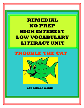 Remedial No Prep High Interest Low Vocabulary Literacy Unit