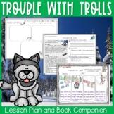 Trouble with Trolls by Jan Brett Character Traits Read Aloud Lesson
