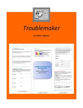 Troublemaker Complete Literature and Grammar Unit