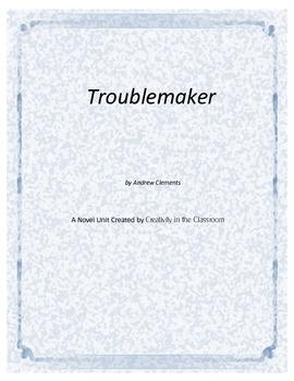 Troublemaker Novel Unit Plus Grammar