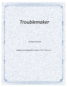 Troublemaker Novel Unit Plus Grammar