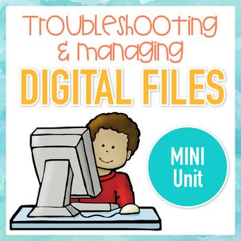 Troubleshooting and Managing Digital Files Mini Unit