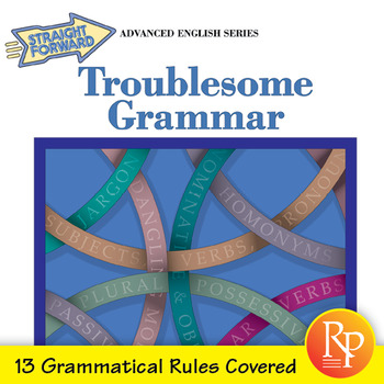 Troublesome Grammar: 13 Grammatical Rules in ELA Explained