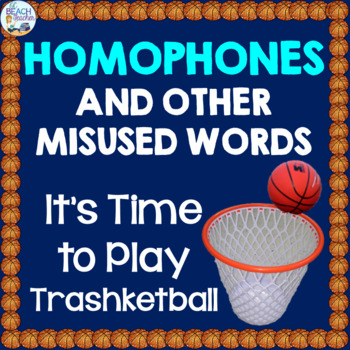 Troublesome Words (Homophones & Contractions) Trashketball Game