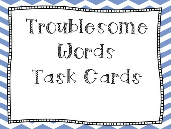 Troublesome/Commonly Confused Words Task Cards