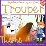 Trouper by Meg Kearney Interactive Read Aloud Theme Lesson Plan