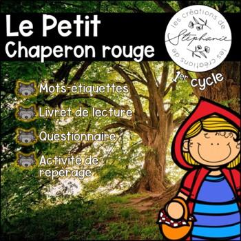 Trousse de lecture pour lecteurs débutants : Le Petit Chaperon rouge