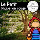 Trousse de lecture : Le Petit Chaperon rouge FRENCH ACTIVITY