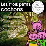 Trousse pour lecteurs débutants : Les trois petits cochons